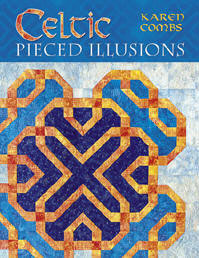 Celtic Pieced Illusions by Karen Combs