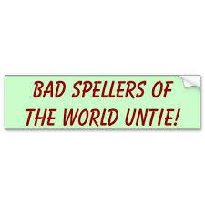 bad speller